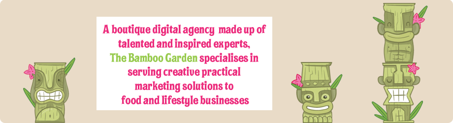 A boutique digital agency made up of talented and inspired experts, The Bamboo Garden specialises in serving creative practical marketing solutions to food and lifestyle businesses